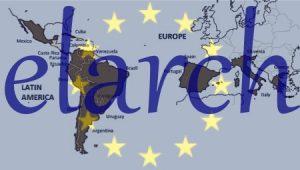 ELARCH - MOVILIDAD POSTDOCTORAL DESDE EUROPA HACIA AMÉRICA LATINA