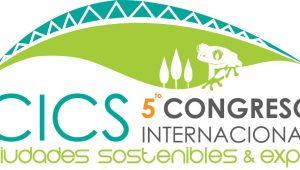 Congreso Internacional de Ciudades Sostenibles 2018, EXPO Edificación Verde y Green B2B Meetings - San José  Costa Rica - 17 y 18 de mayo de 2018