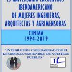 25 ANIVERSARIO ENCUENTRO IBEROAMERICANO DE MUJERES INGENIERAS, ARQUITECTAS Y AGRIMENSORAS - LA HABANA 5-8 DE SEPTIEMBRE