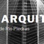 ESCUELA DE ARQUITECTURA UNIVERSIDAD DE PUERTO RICO - Cursos Proyecto de Estudios Urbanos