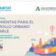 Martes 1-12. Herramientas para la implementación del Desarrollo Urbano Sostenible - Dialogo virtual