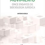 """26/03 Discusión del libro """" EL DERECHO EN MOVIMIENTO"""" Once ensayos de Sociología Jurídica."""