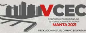 VCEC - Congreso Ecuatoriano de Estudios sobre la Ciudad - MANTA, 18/20-11-21.
